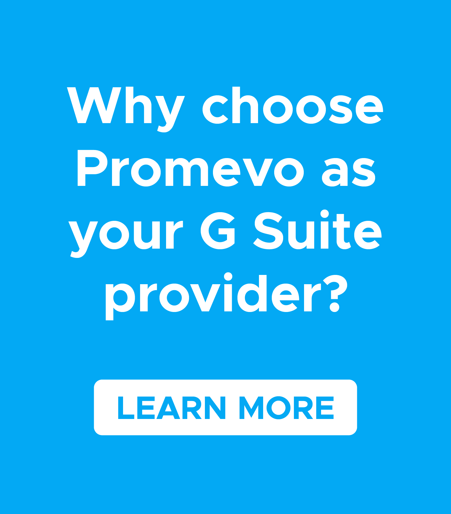 Learn why to choose Promevo as your G Suite provider.