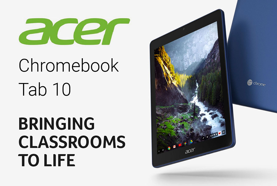 The Acer Chromebook Tab 10 - Bringing classrooms to life!